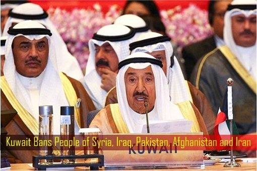Kuwait Bans People of Syria, Iraq, Pakistan, Afghanistan and Iran