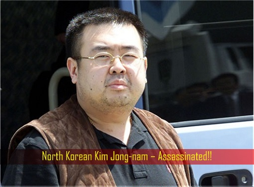 North Korean Kim Jong-nam – Assassinated