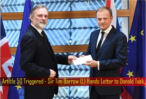 Article 50 Triggered - Sir Tim Barrow Hands Letter to Donald Tusk