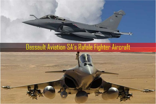 Dassault Aviation SA's Rafale Fighter Aircraft