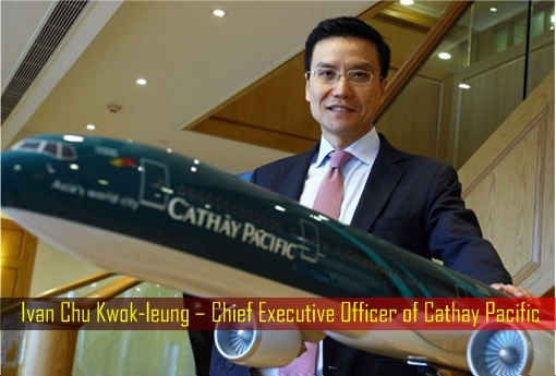 Ivan Chu Kwok-leung – Chief Executive Officer of Cathay Pacific