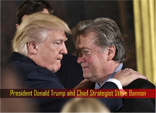 President Donald Trump and Chief Strategist Steve Bannon