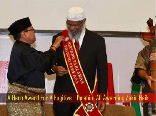 A Hero Award For A Fugitive - Ibrahim Ali Awarding Zakir Naik