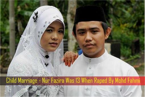 Child Marriage - Nur Fazira Was 13 When Raped By Mohd Fahmi