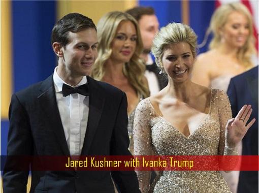 Jared Kushner with Ivanka Trump
