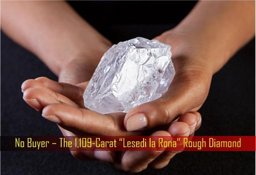 "No Buyer – The 1,109-Carat ""Lesedi la Rona"" Rough Diamond"