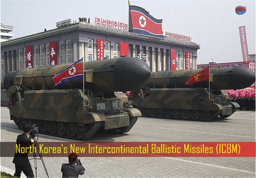 North Korea's New Intercontinental Ballistic Missiles (ICBM)