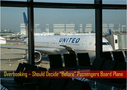 """Overbooking – Should Decide """"Before"""" Passengers Board Plane"""