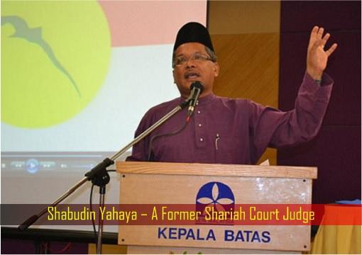 Shabudin Yahaya – A Former Shariah Court Judge