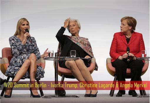 W20 Summit in Berlin - Ivanka Trump, Christine Lagarde and Angela Merkel