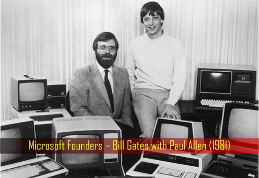 Microsoft Founders – Bill Gates with Paul Allen (1981)