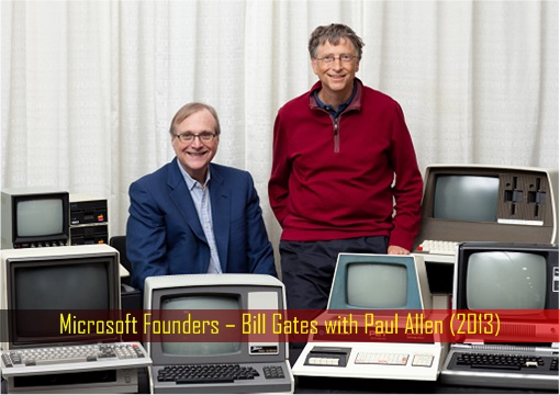 Microsoft Founders – Bill Gates with Paul Allen (2013)