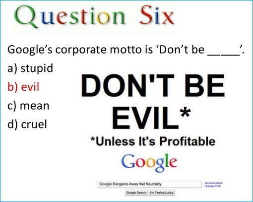 Google Question - Don't Be Evil, Unless It's Profitable