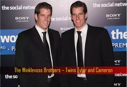 The Winklevoss Brothers – Twins Tyler and Cameron