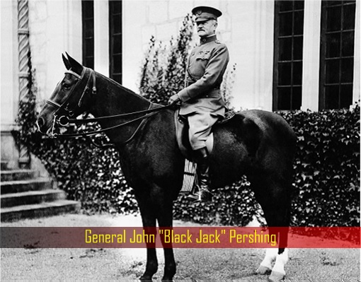 General John Black Jack Pershing - On A Horse