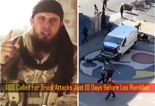 ISIS Called For Truck Attacks Just 10 Days Before Las Ramblas