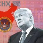 White House's Interference - China's Acquisition Of Chicago Stock Exchange Frozen
