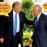 Under Pressure, Trump Granted Najib A