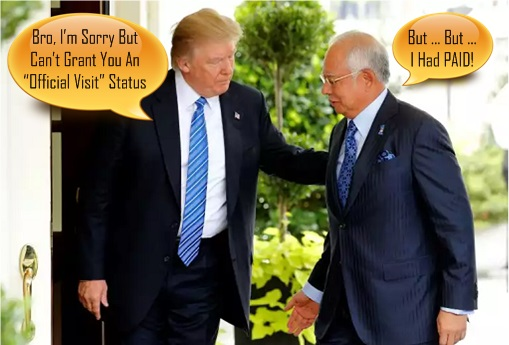 Najib Razak Meets Donald Trump at White House - Paid But No Official Visit Status