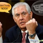 Meltdown Over His Boss - Tillerson Called Trump A