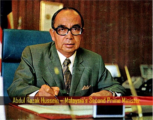 Abdul Razak Hussein – Malaysia Second Prime Minister
