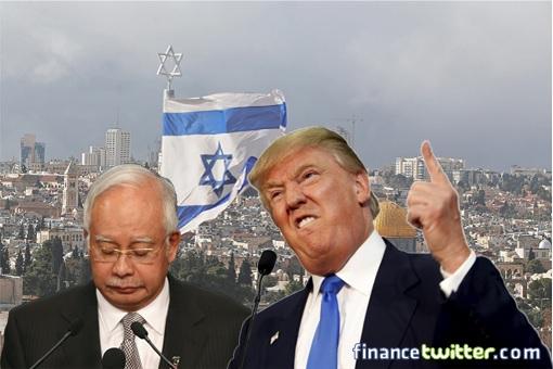 Jerusalem Recognition - President Trump Fucked Prime Minister Najib