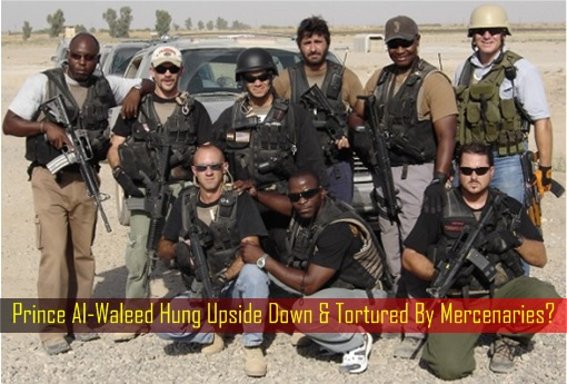 Prince Al-Waleed Hung Upside Down and Tortured By Mercenaries