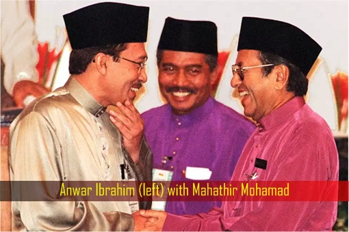 Anwar Ibrahim with Mahathir Mohamad - Friend Turn Foe Turn Friend