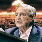 Soros Goes Bonkers - Trump Is Driving U.S. To Nuclear War, Creating A Mafia State