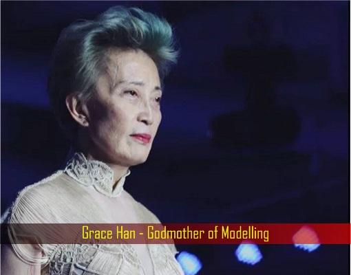 Grace Han - Godmother of Modelling