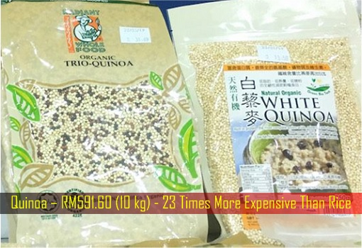 Quinoa – RM591.60 (10 kg) - 23 Times More Expensive Than Rice