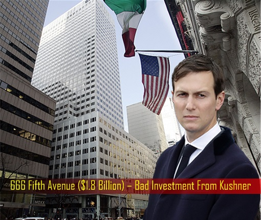 666 Fifth Avenue - 1.8 Billion US Dollar – Bad Investment From Kushner