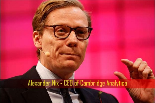Alexander Nix - CEO of Cambridge Analytica