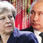UK Threatens Russia - Theresa Should Stop Trying To Prove She's Europe Biggest Fool