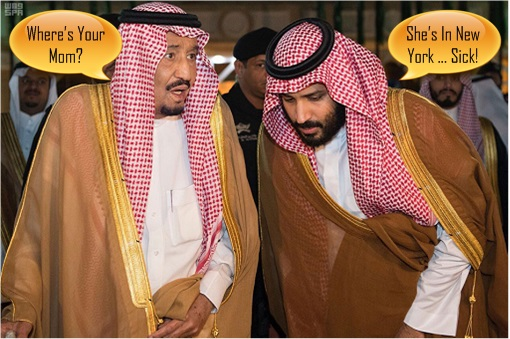 King Salman and Crown Prince Mohammed bin Salman - Locked up Mother
