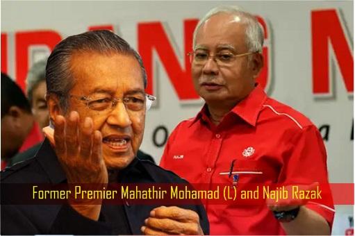 Former Premier Mahathir Mohamad and Najib Razak