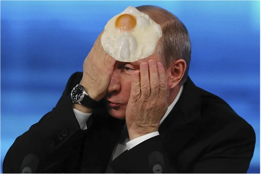 Vladimir Putin - Egg on Face