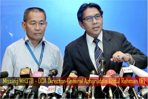 Missing MH370 - DCA Director-General Azharuddin Abdul Rahman