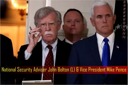 National Security Adviser John Bolton and Vice President Mike Pence