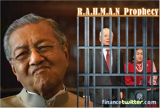 RAHMAN Prophecy - Najib Razak Jailed by Mahathir