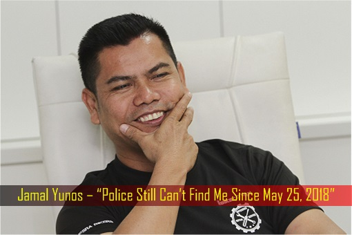 Jamal Yunos – Police Still Can't Find Me Since May 25, 2018