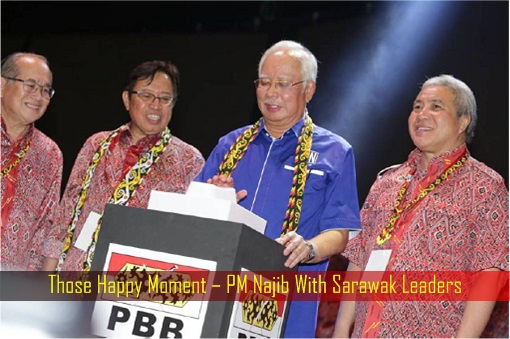 Those Happy Moment – PM Najib With Sarawak Leaders