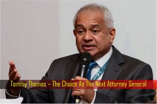 Tommy Thomas – The Choice As The Next Attorney General