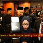 Cheap Drama - Opposition BN & PAS Should Never Return After Walked Out Of Parliament