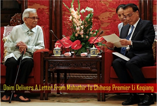 Daim Delivers A Letter From Mahathir To Chinese Premier Li Keqiang