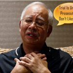 Drama Queen Najib Is Upset - Demands A Kangaroo Court Where Everyone