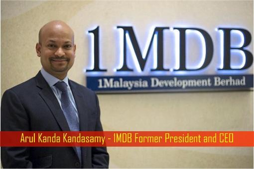Arul Kanda Kandasamy - 1MDB Former President and CEO