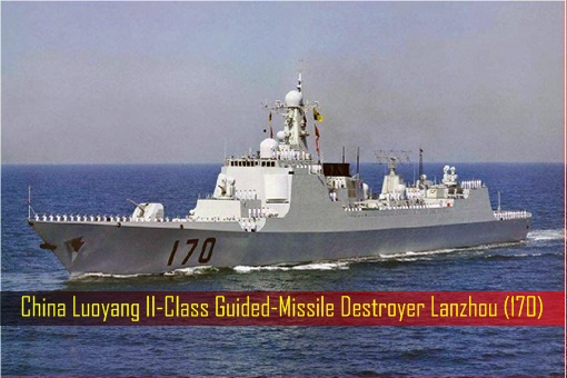 China Luoyang II-Class Guided-Missile Destroyer Lanzhou 170