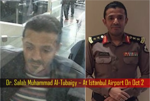 Jamal Khashoggi Murder - Dr Salah Muhammad Al-Tubaigy – At Istanbul Airport On Oct 2