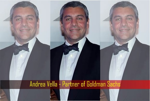 Andrea Vella - Partner of Goldman Sachs